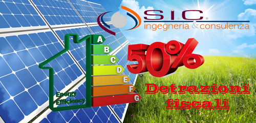 IMPIANTI FOTOVOLTAICI E RISPARMIO ENERGETICO con il 50% di Detrazioni Fiscali per tutto il 2014!